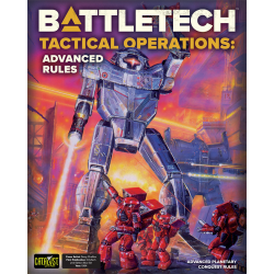 BATTLETECH: TACTICAL OPERATIONS: ADVANCED RULES Hardcover