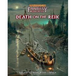 WFRP Enemy Within Campaign – Volume 2: Death on the Reik