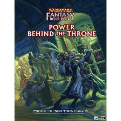 WFRP Enemy Within Campaign – Volume 3: Power Behind the Throne